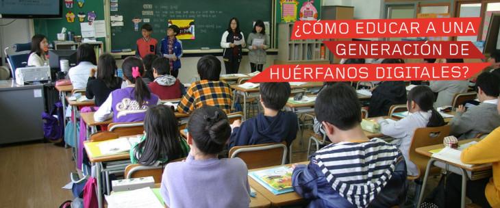 educar-generacion-huerfanos-digitales