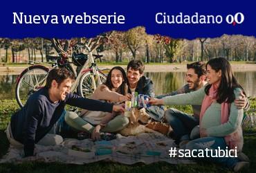 Nueva webserie Ciudadano 0.0 #SacaTuBici