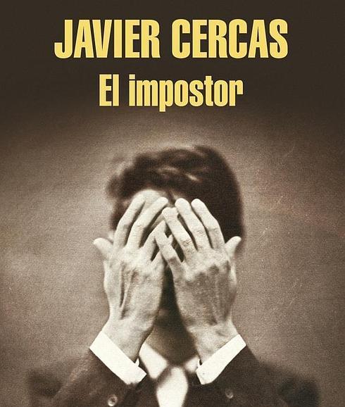 El impostor , de Javier Cercas