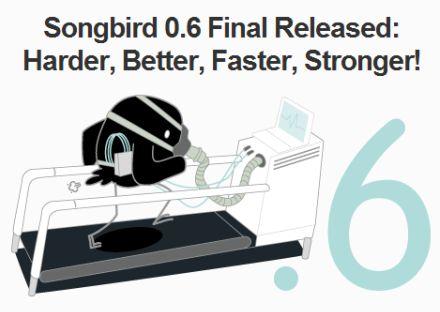 Songbird 0.6