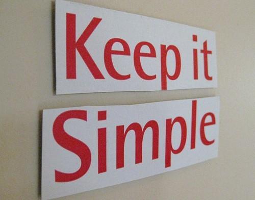 KISS - Keep It Simple Stupid