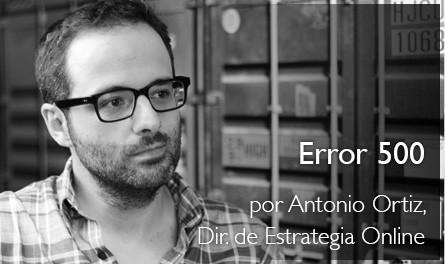 Error 500 - Antonio Ortiz