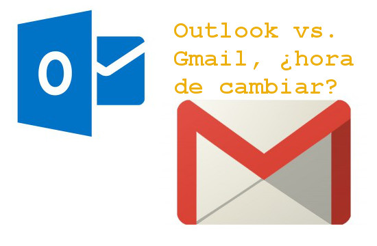Outlook o Gmail, ¿con cuál nos quedamos?