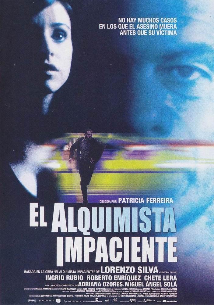 """Adaptación cinematográfica de """"El alquimista impaciente"""", novela también protagonizada por los personajes Bevilacqua y Chamorro"""
