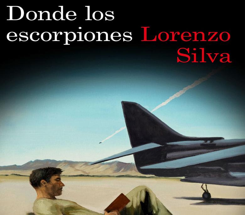 portada_donde-los-escorpiones_lorenzo-silva_201603171753