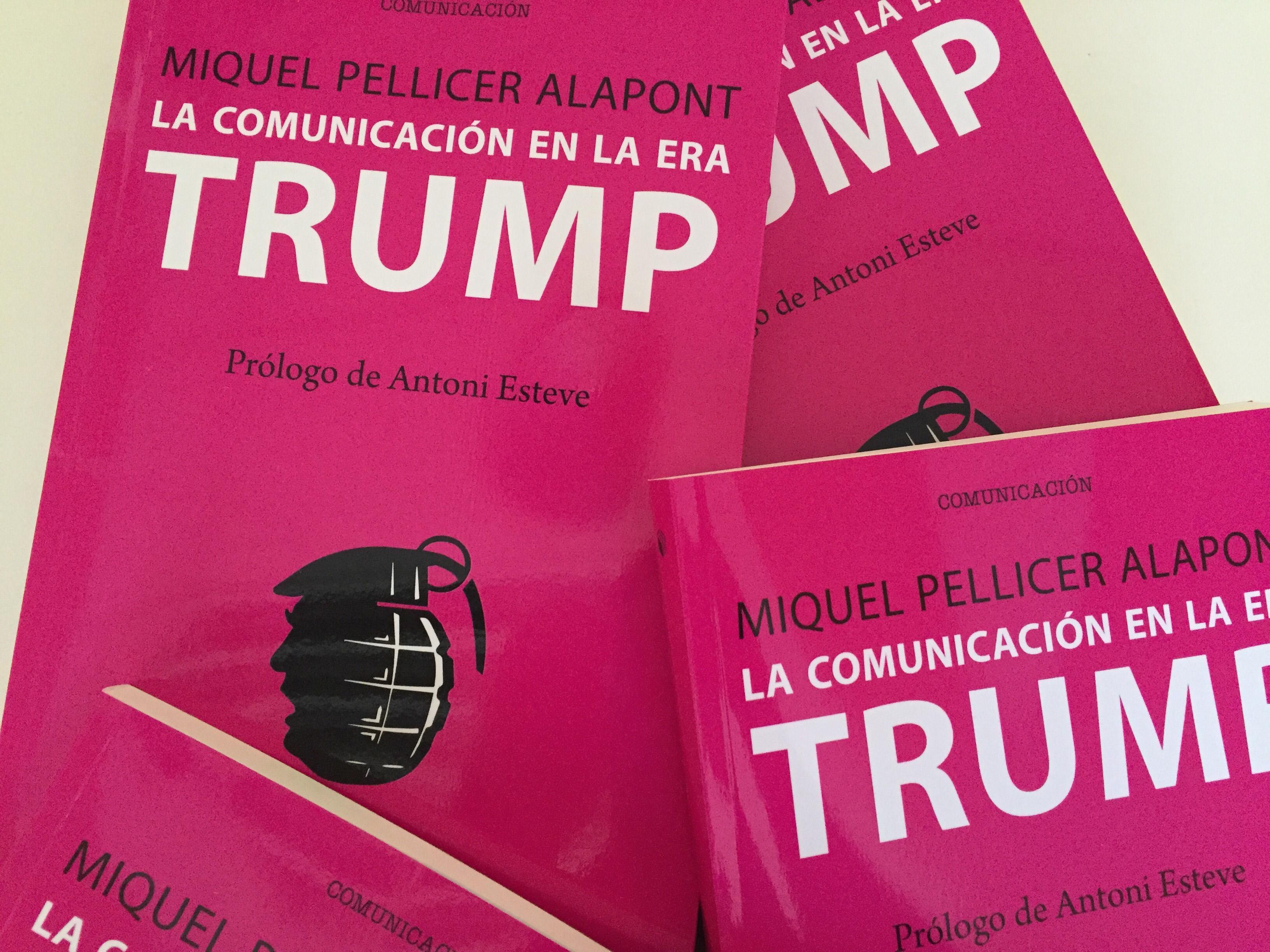 La comunicación en la era Trump' (UOC, 2017).