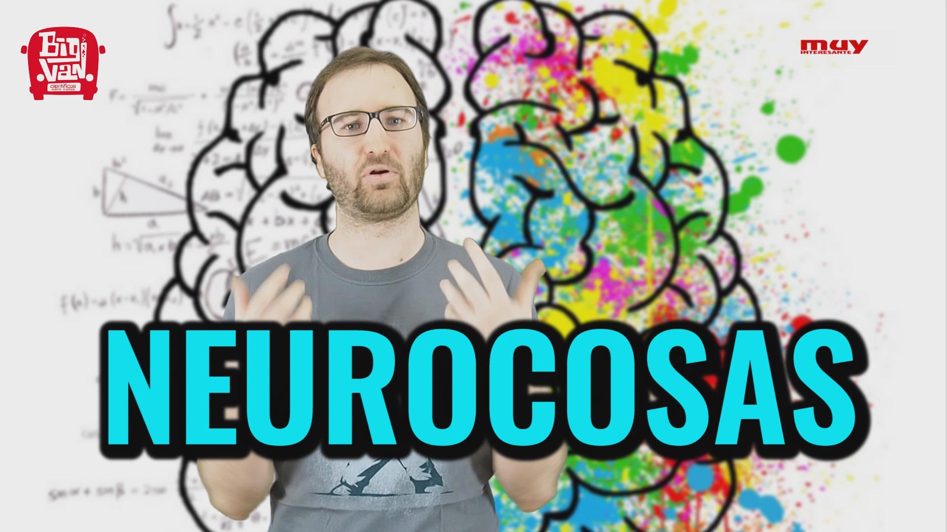 Ciencia. Neurocosas