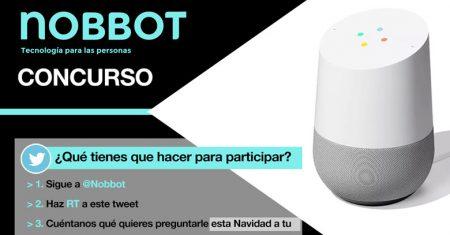 concurso Google home con Nobbot