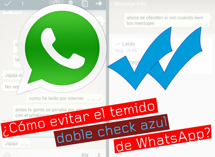 Evitar el doble check azul de WhatsApp