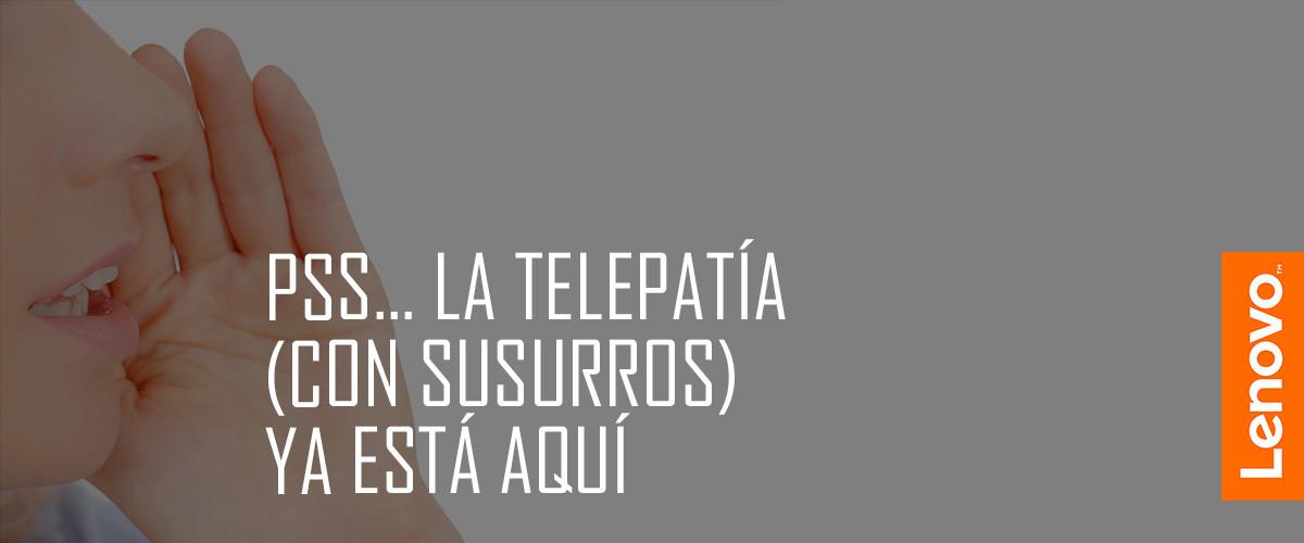 proyecto telepatía susurro