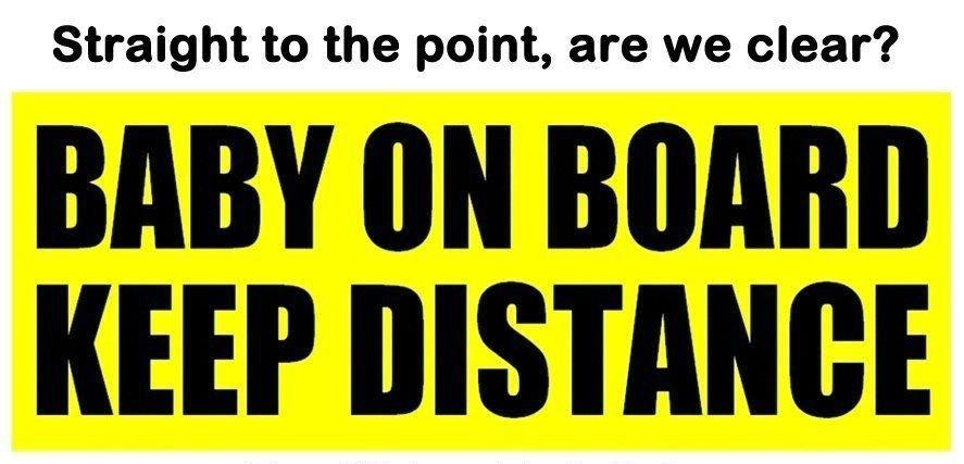 Pegatina bebé a bordo, mantén la distancia