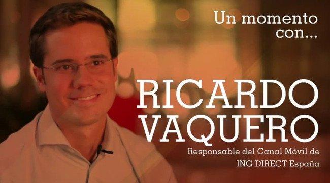 Ricardo Vaquero, Responsable del Canal Móvil de ING DIRECT España