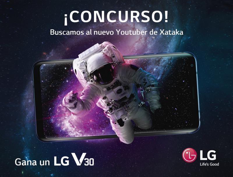 ¿Quieres convertirte en el nuevo Youtuber de Xataka? Participa y gana con el LG V30