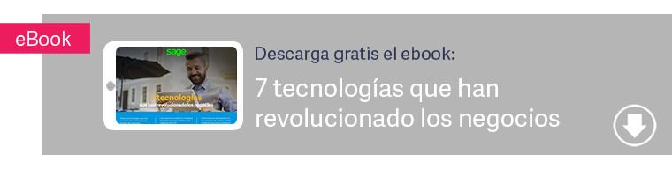 7 tecnologias que han revolucionado los negocios